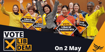 Vote LibDem in the upcoming Local Elections on May 2 2019