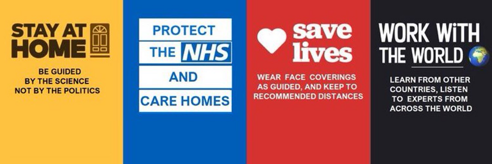 Stay Safe, Follow the Latest Scientific Guidelines, Save Lives & the NHS